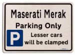 Maserati Merak Car Owners Gift| New Parking only Sign | Metal face Brushed Aluminium Maserati Merak Model
